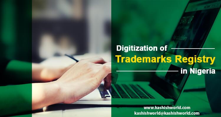 Digitization of Trademarks Registry in Nigeria