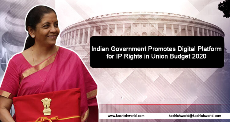 IP Rights in Union Budget 2020