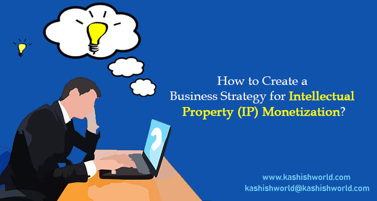 Business Strategy for Intellectual Property